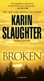 Book Cover Image. Title: Broken, Author: Karin Slaughter