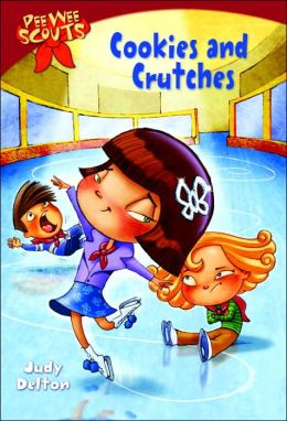Cookies and Crutches (Pee Wee Scouts Series #1)