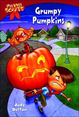 Grumpy Pumpkins (Pee Wee Scouts Series #5)