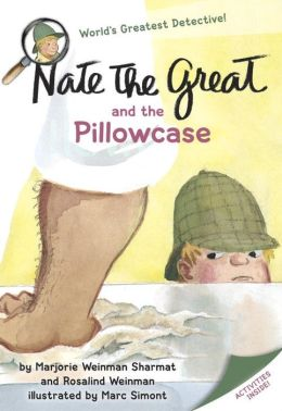Nate the Great and the Pillowcase (Nate the Great Series)