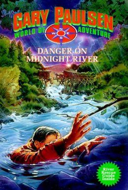 Danger on Midnight River (World of Adventure Series)