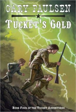 Tucket's Gold (Francis Tucket Series #4)