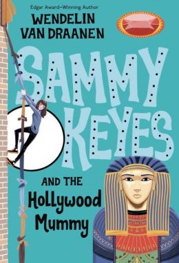 Sammy Keyes and the Hollywood Mummy