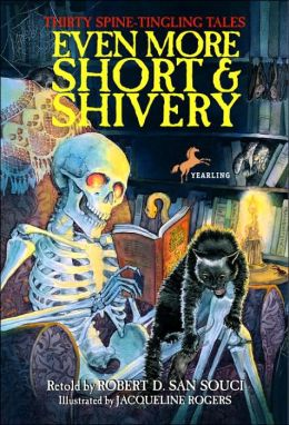 Even More Short and Shivery: Thirty Spine-Tingling Tales