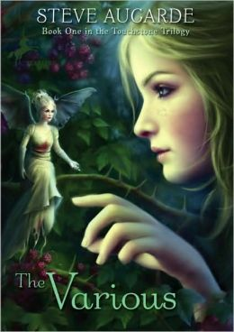The Various (The Touchstone Trilogy Series #1)
