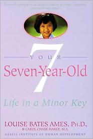 Your Seven Year Old: Life in a Minor Key