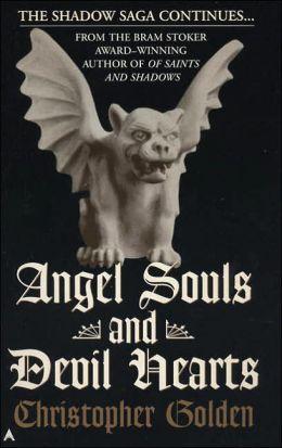 Angel Souls and Devil Hearts (Shadow Saga Series #2)
