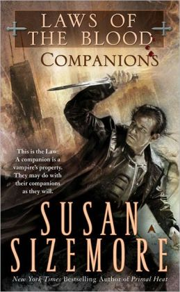 Companions (Laws of the Blood #3)