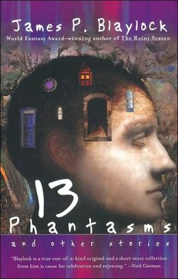 13 Phantasms and Other Stories