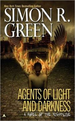Agents of Light and Darkness (Nightside Series #2)