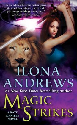 Magic Strikes (Kate Daniels Series #3)