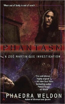 Phantasm Zoe (Martinique Series #3)