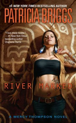 River Marked (Mercy Thompson Series #6)
