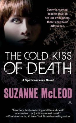 The Cold Kiss of Death (Spellcrackers Series #2)