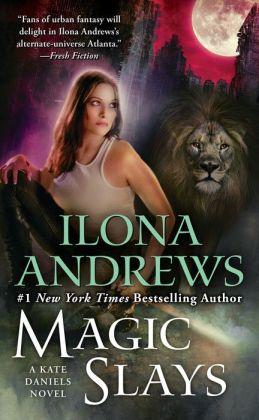 Magic Slays (Kate Daniels Series #5)