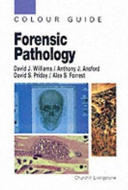 Forensic Pathology: Colour Guide