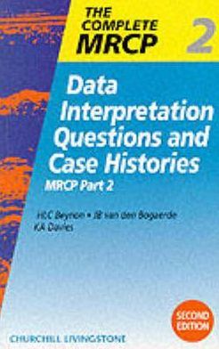 Data Interpretation Questions and Case Histories: MRCP Part 2