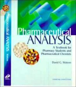 Modern Methods of Pharmaceutical Analysis: A Textbook for Pharmacy Students and Pharmaceutical Chemists