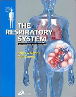 The Respiratory System: Systems of the Body Series