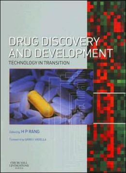 Drug Discovery and Development: Technology In Transition