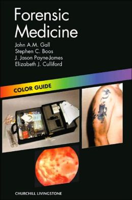 Forensic Medicine: Colour Guide