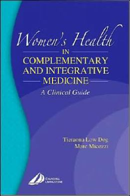Women's Health in Complementary and Integrative Medicine: A Clinical Guide