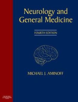 Neurology and General Medicine: Expert Consult - Online and Print