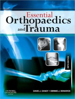 Essential Orthopaedics and Trauma: With STUDENT CONSULT Online Access