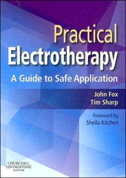 Practical Electrotherapy: A Guide to Safe Application