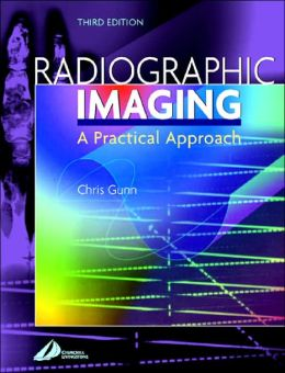 Radiographic Imaging: A Practical Approach