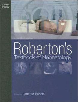 Roberton's Textbook of Neonatology