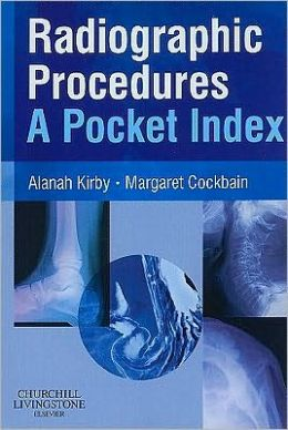 Radiographic Procedures: A Pocket Index