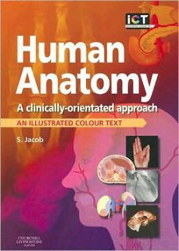 Human Anatomy: A Clinically-Orientated Approach