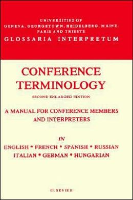 Conference Terminology in English, Spanish, Russian, Italian, German and Hungarian