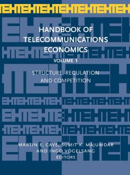 Handbook of Telecommunications Economics, Volume 1