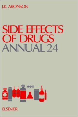 Side Effects of Drugs Annual 24