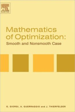 Mathematics of Optimization: Smooth and Nonsmooth Case