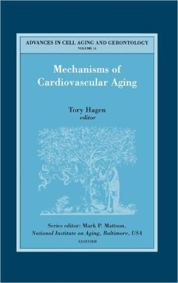 Mechanisms Of Cardiovascular Aging