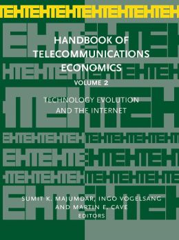 Handbook of Telecommunications Economics, Volume 2