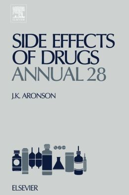 Side Effects of Drugs Annual 28: A worldwide yearly survey of new data and trends in adverse drug reactions
