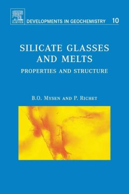 Silicate Glasses and Melts: Properties and Structure