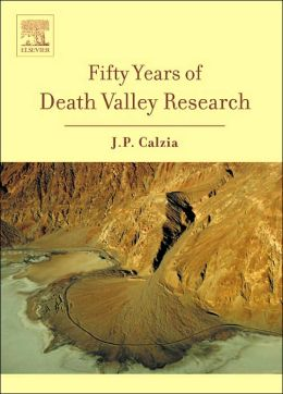 Fifty Years of Death Valley Research: A volume in honor of Lauren Wright and Bennie Troxel