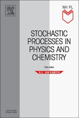 Stochastic Processes in Physics and Chemistry