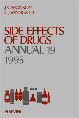 Side Effects of Drugs Annual 19