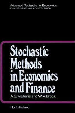 Stochastic Methods in Economics and Finance