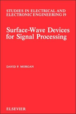 Surface-Wave Devices for Signal Processing