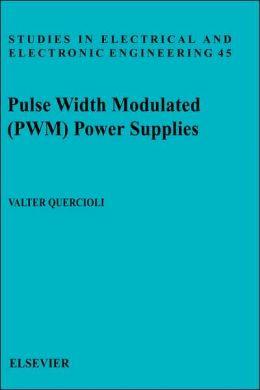 Pulse Width Modulated (PWM) Power Supplies