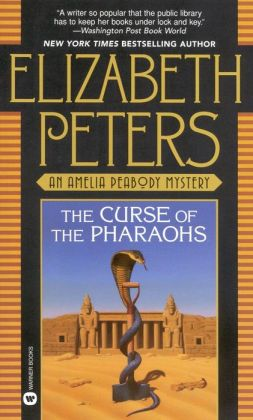 The Curse of the Pharaohs (Amelia Peabody Series #2)