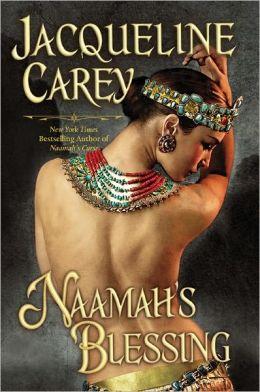 Naamah's Blessing (Kushiel's Legacy Series #9)