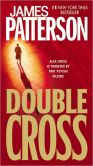 Book Cover Image. Title: Double Cross (Alex Cross Series #13), Author: James Patterson